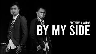 BY MY SIDE - RENDY PANDUGO (Cover by Adiyatma ft. Andra Calista)