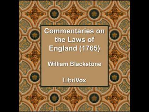 Commentaries on the Laws of England (1765) by William BLACKSTONE Part 2/2 | Full Audio Book