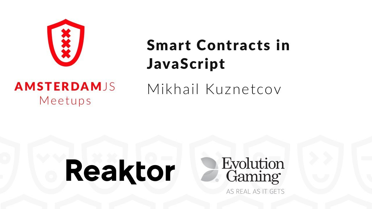 Smart Contracts in JavaScript – Mikhail Kuznetcov