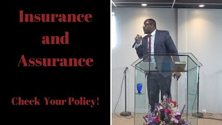 Insurance and Assurance - Check Your Policy