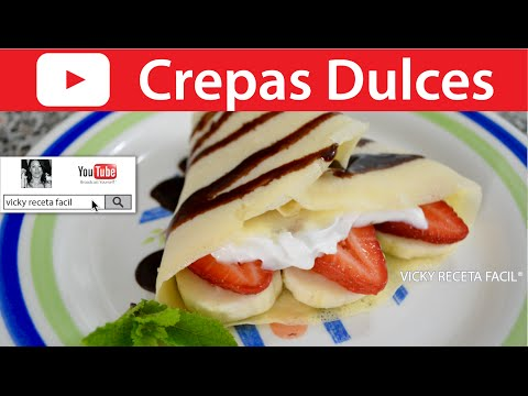 CREPAS DULCES   Vicky Receta Facil