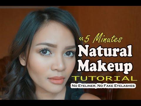 5 Minutes Natural Makeup Tutorial (No Eyeliner, No Fake Eyelashes)