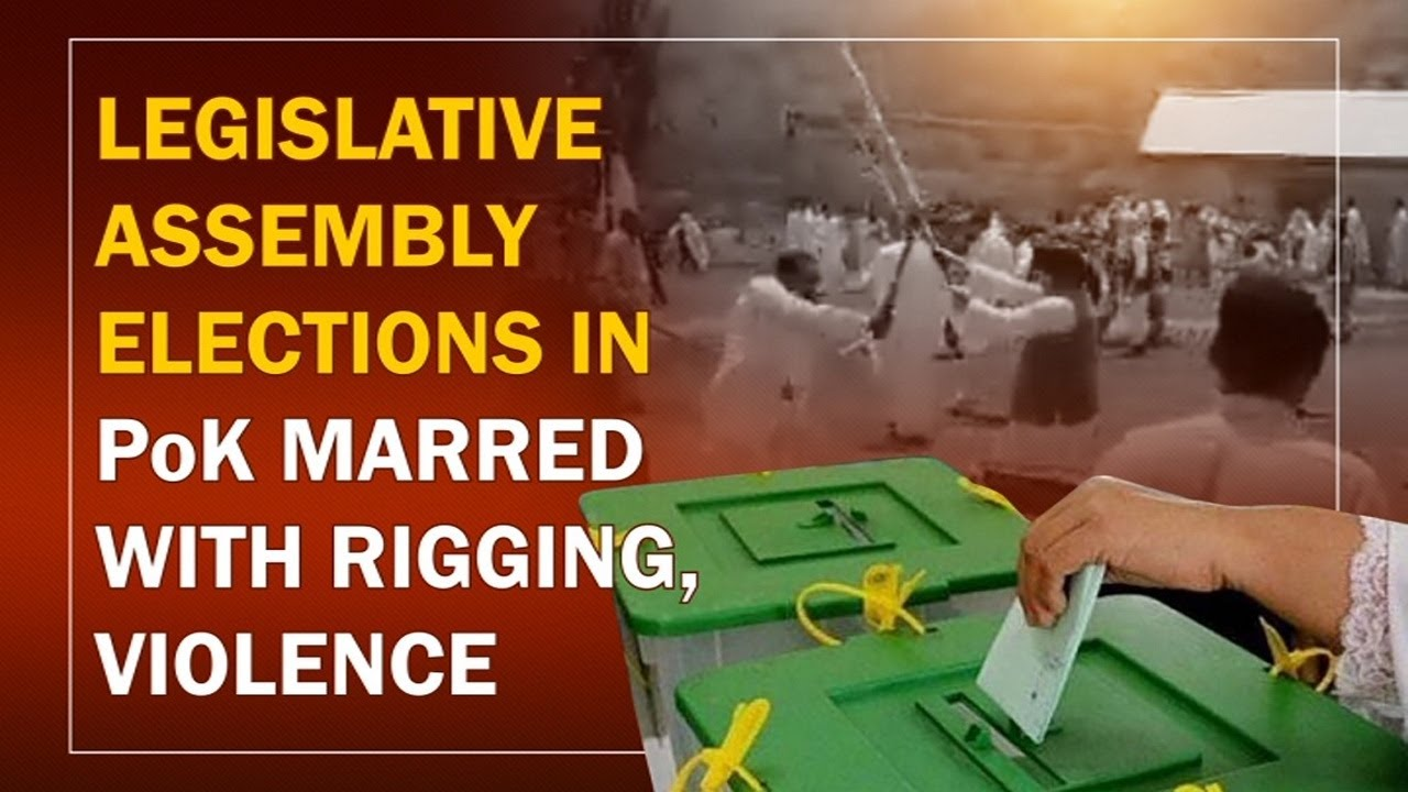 Legislative assembly elections in PoK marred with rigging, violence