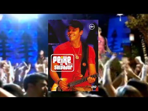 Alexandre Peixei - Peixe Ao Vivo em Salvador (DVD)
