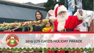 63RD ANNUAL LOS GATOS CHILDREN'S CHRISTMAS/HOLIDAYS PARADE 2019