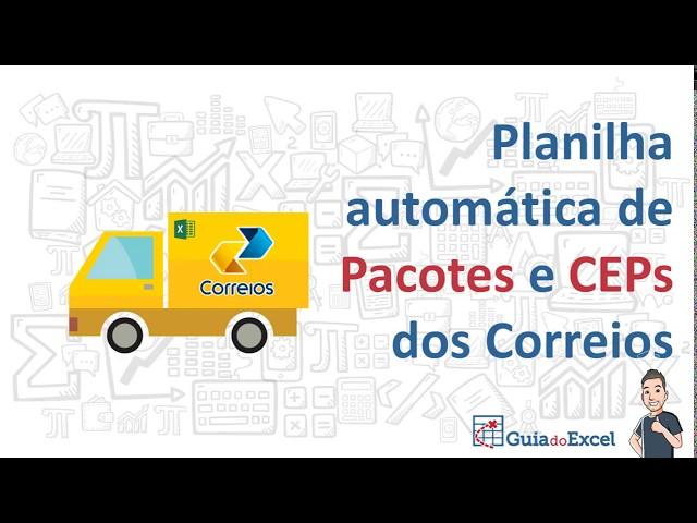Planilha Consulta pacotes dos correios e CEP automática