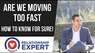 Gambar cover Are We Moving Too Fast | 3 Signs You're Moving Too Fast!