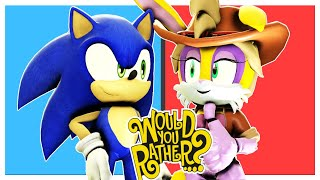 SONIC AND BUNNIE RABBOT PLAY WOULD YOU RATHER
