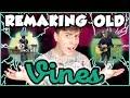 Remaking OLD VINES! | Thomas Sanders