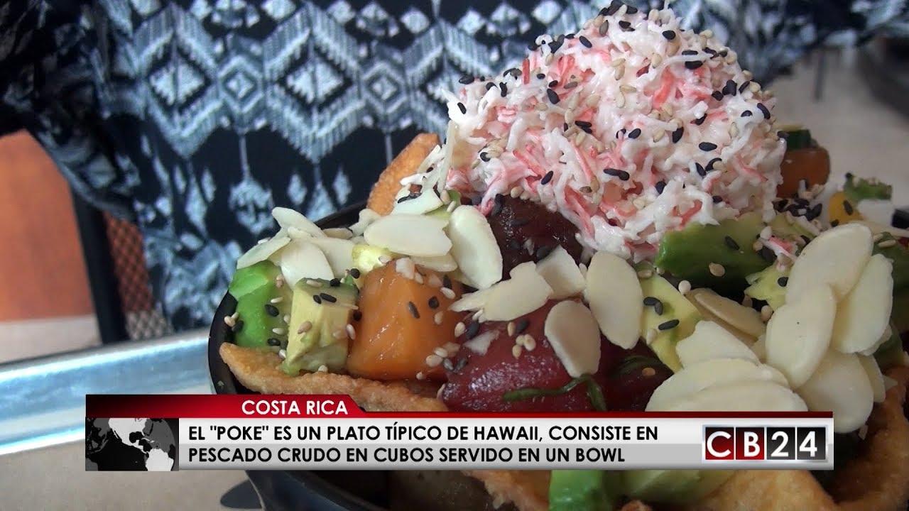 Poke La Gastronomía Hawaiana Ahora Está En Costa Rica Youtube