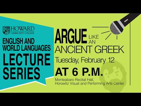 Argue Like an Ancient Greek: Community Lecture | Howard Community College (HCC)