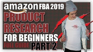 Amazon FBA Product Research in 2019 | PART 2 | Analyzing Your Product Ideas | Paul J. Savage