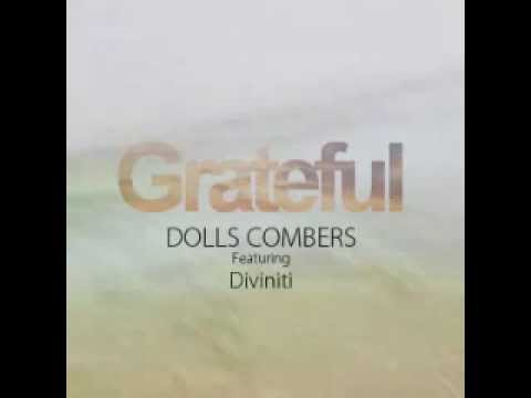 Dolls Combers Feat Diviniti -- Grateful (DC Original Mix)