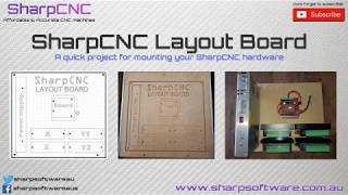 SharpCNC Layout board project (Download link provided)