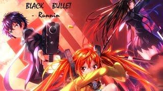Black Bullet AMV - Runnin'