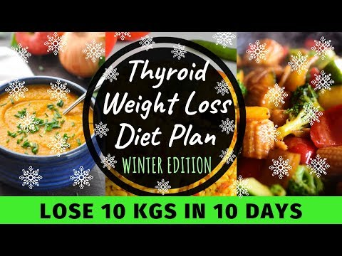 Thyroid Diet Plan for Weight Loss – Winter Diet | How to Lose Weight Fast Lose 10 Kgs in 10 Days