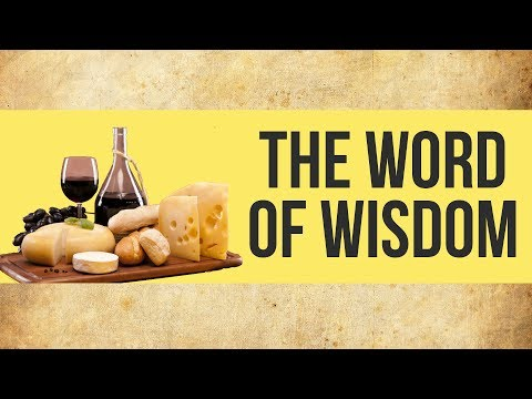 The Word of Wisdom | Mormon Facts
