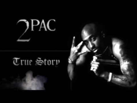 2Pac - True Story