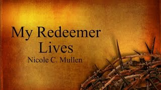 Easter Song - Redeemer with Lyrics