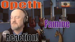 Opeth - Famine  (Reaction)