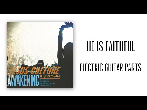 He Is Faithful chords by Jesus Culture - Worship Chords