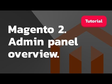 Magento 2. Admin panel overview thumbnail