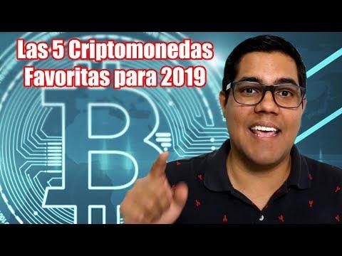 ¿Por qué comprar bitcoin? y las 5 Criptomonedas Favoritas para 2019