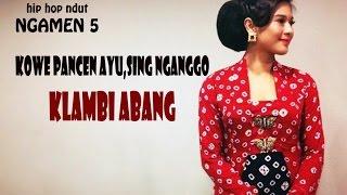 Hip Hop Dangdut - Ngamen 5 (Kowe Pancen Ayu Tenan)