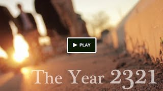 The Year 2321:  A film project that needs your help!