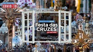 Festa das Cruzes 2020 em sua casa_Grandiosa Procissão da Invenção da Santa Cruz