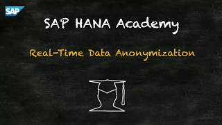 SAP HANA Academy - Security - Data Anonymization - Getting Started [2.0 SPS 03]
