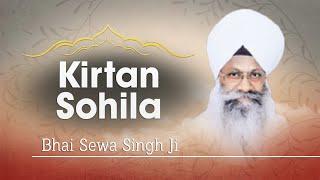 Bhai Sewa Singh Ji - Kirtan Sohila - Japji Sahib Rehraas Sahib
