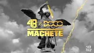 4b & Doco Machete Audio  Dim Mak Records