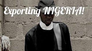 Exporting Nigeria #LagosToLondon