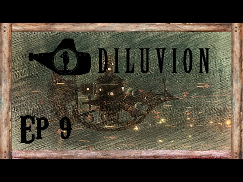 Diluvion Gameplay - Passport - Ep 9