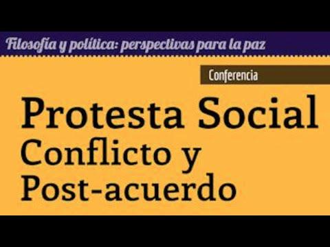Protesta social en Colombia, conflicto y post-acuerdos