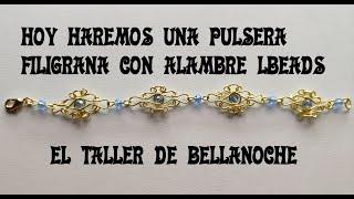 COMO HACER UNA PULSERA FILIGRANA DE ALAMBRE LBEADS-HOW TO MAKE A FILIGREE WIRE BRACELET