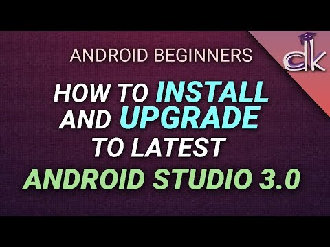 How To Install/Upgrade To Latest Android Studio 3.0 From 2.3.3?