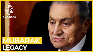 What legacy did Hosni Mubarak leave behind?