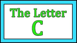 The Letter C Songs - ABC Songs - Toddler Baby Preschool - Learn the Alphabet