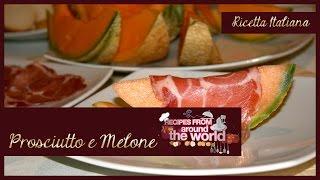 """Italian Cuisine • La Cucina Italiana • Итальянская Кухня: """"Prosciutto & Melone"""""""