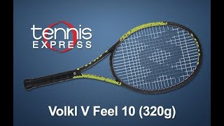 Volkl V-Feel 10 320g Tennis Racquet Review | Tennis Express