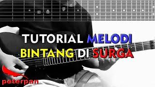 Tutorial Melodi (Peterpan - Bintang Di Surga) Slow Version