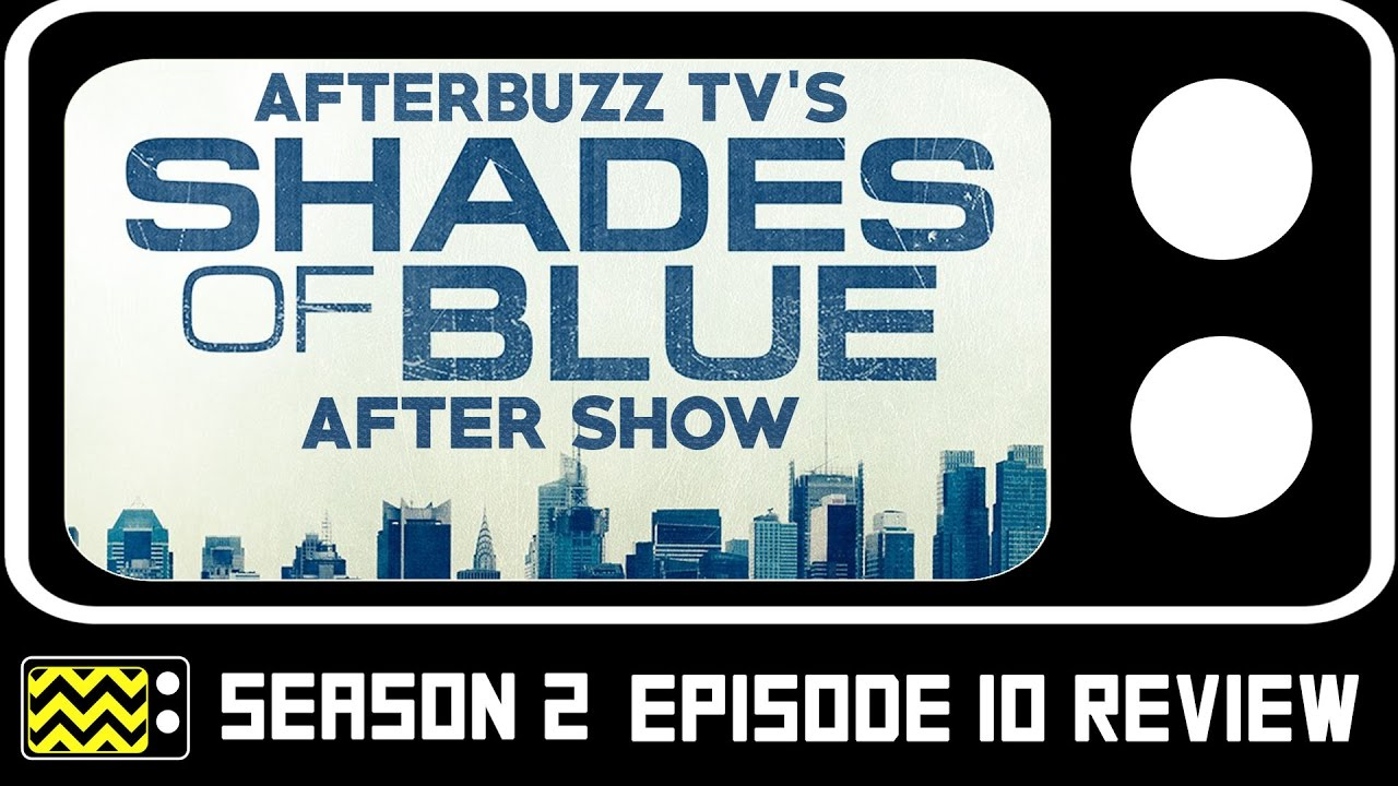 Download Shades Of Blue Season 2 Episode 10 Review & After Show | AfterBuzz TV