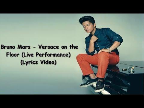 Bruno Mars - Versace on the Floor (Live Performance) (Lyrics Video)