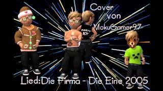 Lets Cover #001 Die Firma - Die Eine 2005 [HD]