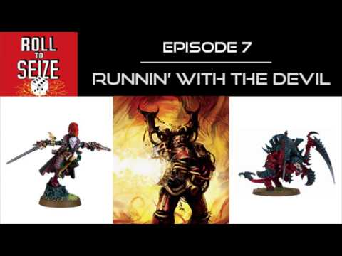 Roll to Seize Ep. 7 - Runnin with the Devil