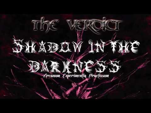 The Verdict (Viaticum) - Shadow In The Darkness