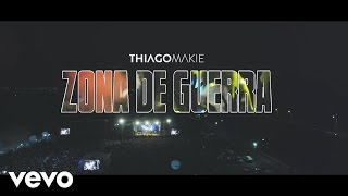 Thiago Makie - Zona de Guerra