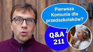 Pierwsza Komunia dla przedszkolaków?  [Q&A#211] Remigiusz Recław SJ